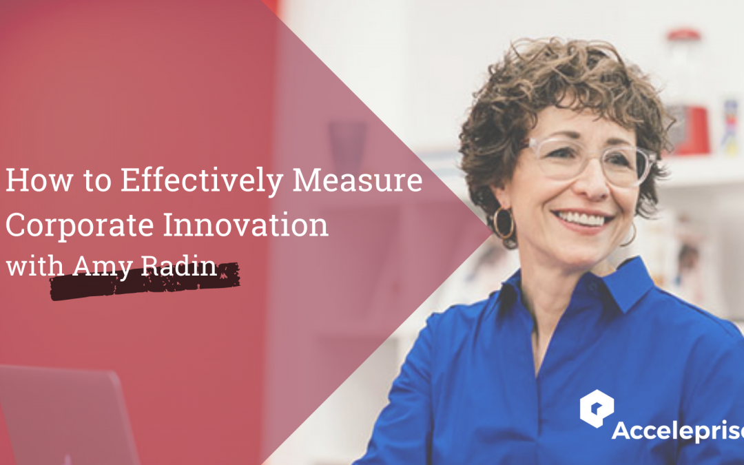 How To Effectively Measure Corporate Innovation