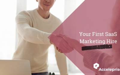 Your First SaaS Marketing Hire